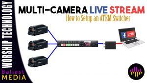 ATEM Multi Camera